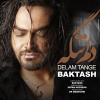Baktash - 'Delam Tange'