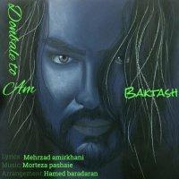 Baktash - 'Donbale To Am'