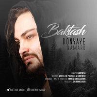 Baktash - 'Donyaye Namard'