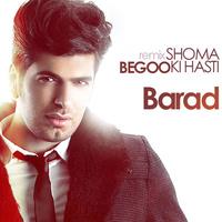 Barad - 'Begoo Shoma Ki Hasti (Remix)'