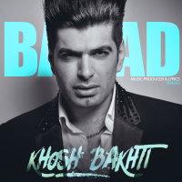 Barad - 'Khoshbakhti'