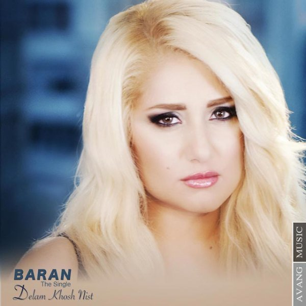 Baran - 'Delam Khosh Nist'