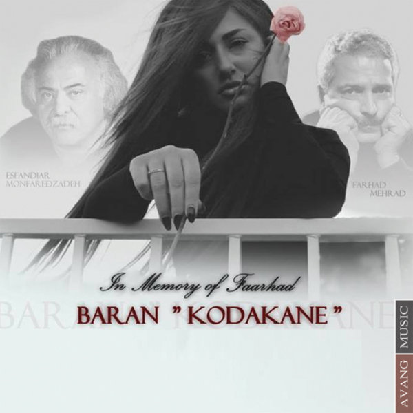 Baran - Kodakane (In Memory of Farhad)