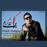 Mahdi Shahnazi - 'Barat Gerye Kardam'
