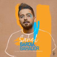 Bardia Bahador - 'Sahel'