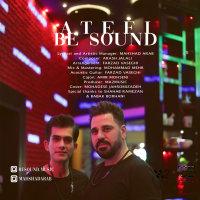 Be Sound - 'Atefi'