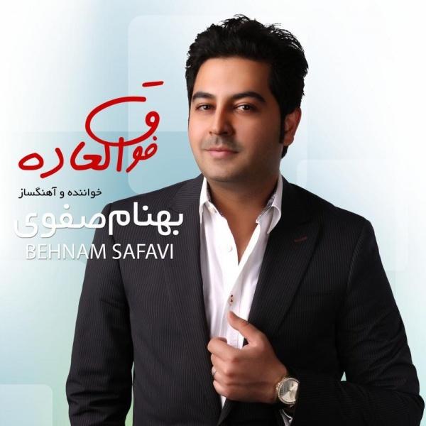 Behnam Safavi - 'Fogholadeh'