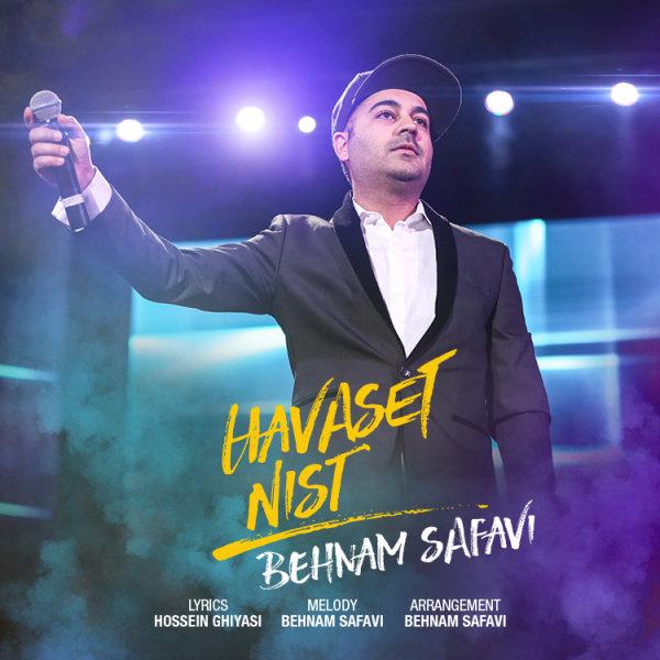 Behnam Safavi - Havaset Nist