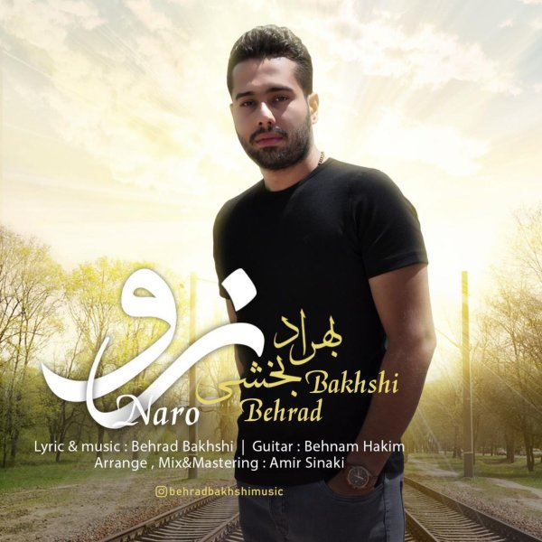 Behrad Bakhshi - 'Naro'