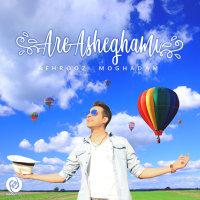Behrooz Moghadam - 'Are Asheghami'