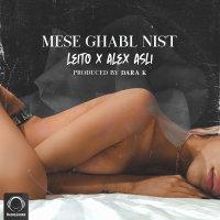 Behzad Leito & Alex Asli - 'Mese Ghabl Nist'