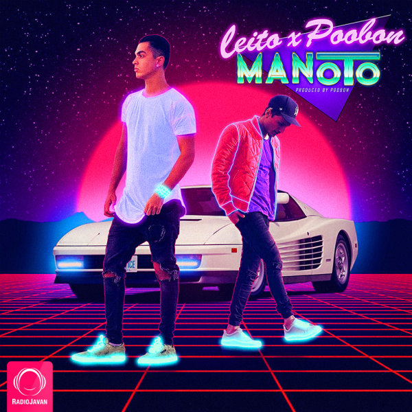Behzad Leito & Poobon - Manoto