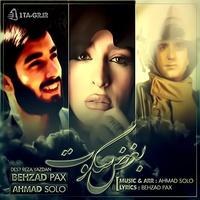 Behzad Pax & Ahmad Solo - 'Boghze Sokout'