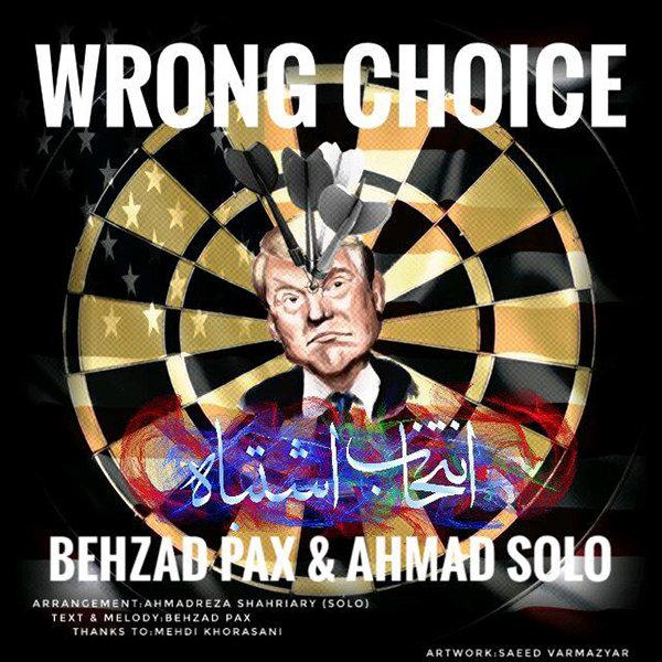 Behzad Pax & Ahmad Solo - 'Entekhabe Eshtebah'