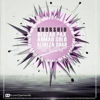 Behzad Pax & Ahmad Solo - 'Khorshid'