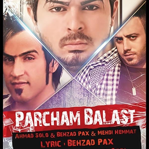 Behzad Pax & Ahmad Solo - 'Parcham Balast'
