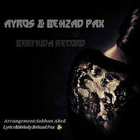 Behzad Pax - 'Lalaei (Ft Ayros)'