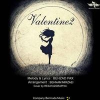 Behzad Pax - 'Valentine 2'