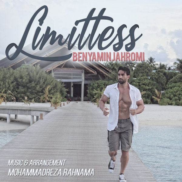 Benyamin Jahromi - 'Limitless'