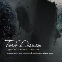 Bijan Jouyandeh & Amir Kia - 'Toro Daram'