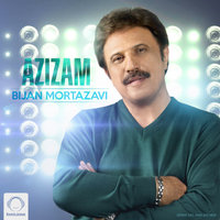 Bijan Mortazavi - 'Azizam'