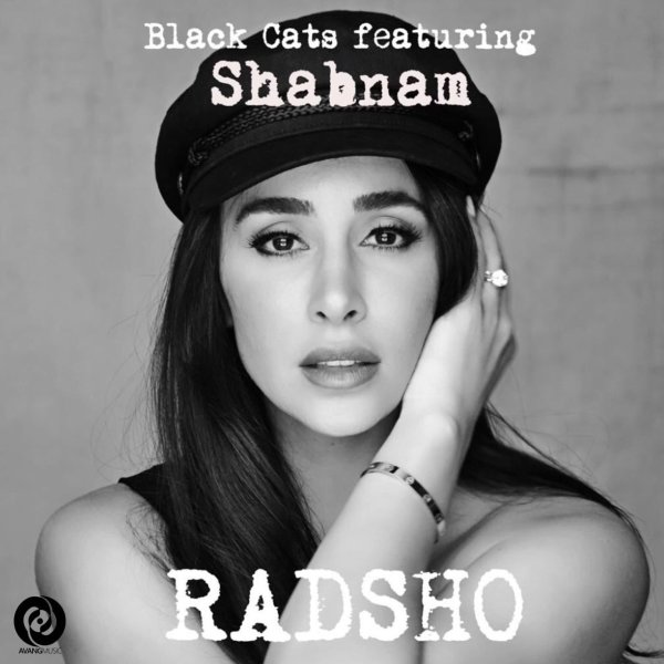 Black Cats - Rad sho (Ft Shabnam Jaleh)
