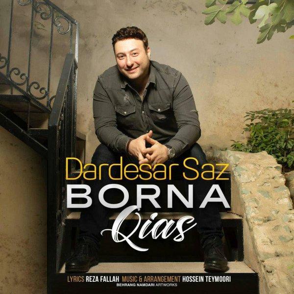 Borna Qias - 'Dardesar Saz'