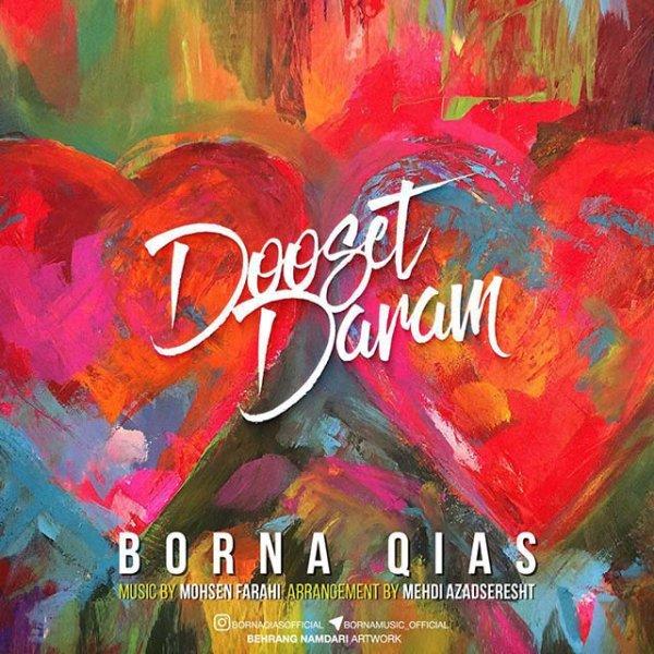 Borna Qias - Dooset Daram