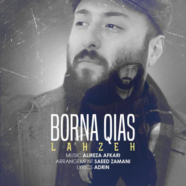 Borna Qias - Lahzeh