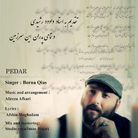 Borna Qias - 'Pedar'