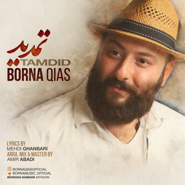 Borna Qias - Tamdid