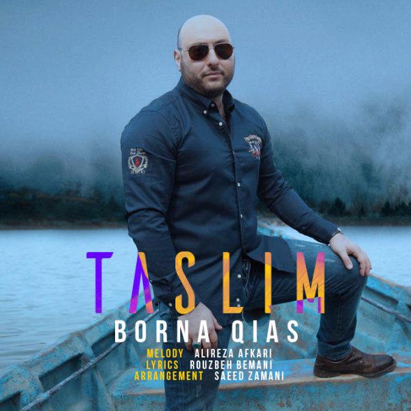 Borna Qias - Taslim