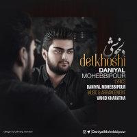 Daniyal Mohebbipour - 'Delkhoshi'