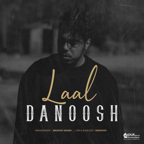 Danoosh - 'Laal'