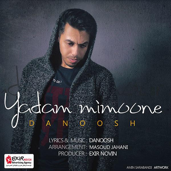 Danoosh - Yadam Mimoone