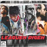 Dara & Erfan - 'Leagueh Digeh (Ft Gdaal & Imanemun)'