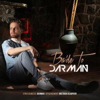 Darman - 'Bade To'