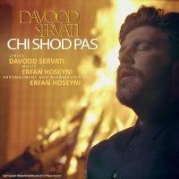Davood Servati - 'Chi Shod Pas'