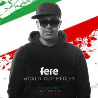 DJ Fere - 'World Cup Medley'