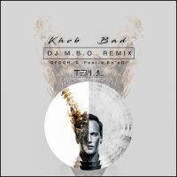 DJ MBO - 'Khob Bad (Remix)'