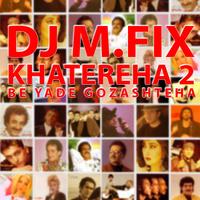 DJ M.FIX - 'Andy & Kouros Mix'