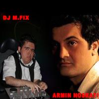 DJ M.FIX - 'Armin Nosrati Mix'