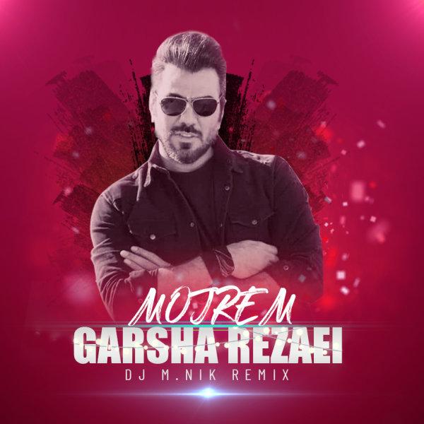 Garsha Rezaei - 'Mojrem (DJ M.Nik Remix)'