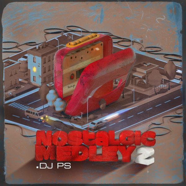 DJ PS - 'Nostalgic Medley 2'