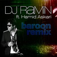 DeeJay Ramin - 'Baroon (Ft Hamid Askari)'