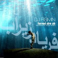 DeeJay Ramin - 'Faryad Zire Ab (Progressive House Remix)'
