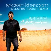 DeeJay Ramin - 'Soosan Khanoom Electro Touch Remix (With Barobax)'