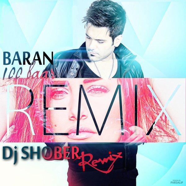 Baran - '100 Bar (DJ Shober Remix)'