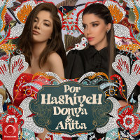 Donya & Anita - 'Por Hashiyeh'