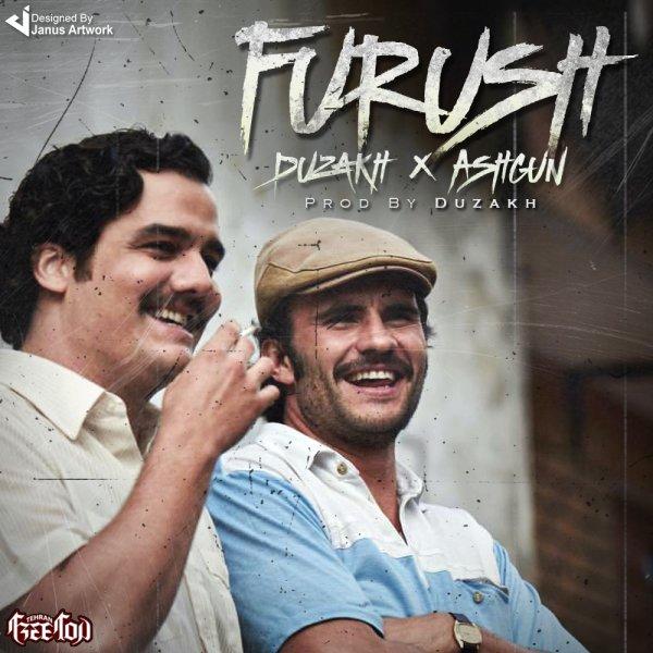 Duzakh & Ashgun - Furush
